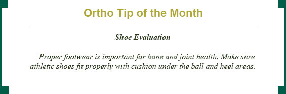 Ortho tip of the month: shoe evaluation