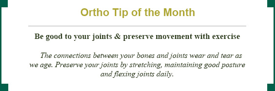 Ortho tip of the month: be good to your joints and preserve movement with exercise