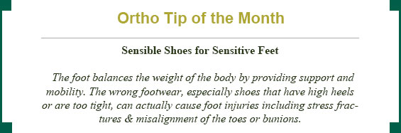Ortho tip of the month: sensible shoes for sensitive feet